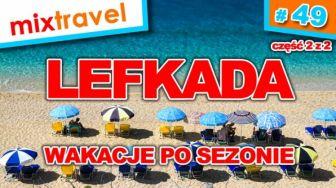 #49 Lefkada - wakacje po sezonie