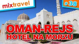 #38 Oman Rejs Dubai - Muskat
