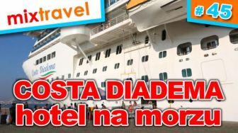 #45 Costa Diadema - na morzu